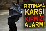 İzmir'de fırtınaya karşı kırmızı alarm!