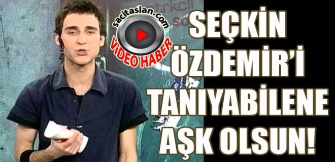 Seçkin Özdemir'in yıllar önceki görüntüsü şaşırttı!