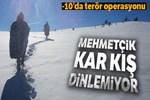 Doğu Karadeniz Yaylaları'nda eksi 10'da terör operasyonu