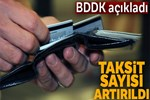 BDDK'dan taksit süresi açıklaması