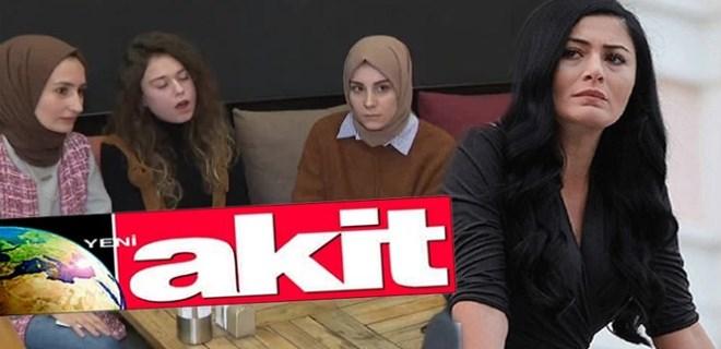 Akit, Çakır'ın tartıştığı başörtülü kızlara çattı!