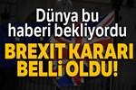 İngiltere'de Brexit Anlaşması'na ret
