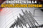 Endonezya'da 6.4 büyüklüğünde deprem
