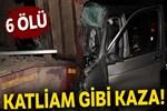Başkent'te feci kaza: 6 ölü!