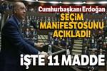 Cumhurbaşkanı Erdoğan AK Parti'nin seçim manifestonu açıkladı