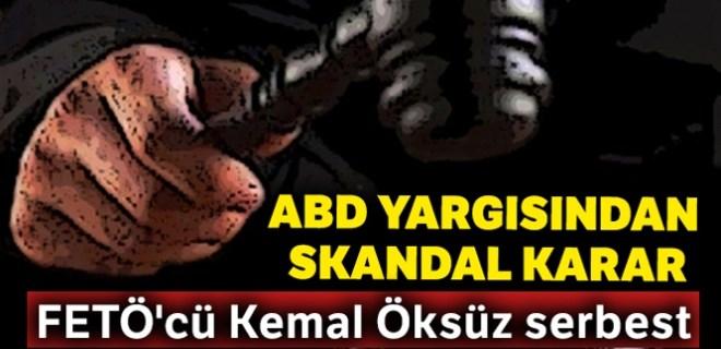 ABD yargısından FETÖ'cü Kemal Öksüz hakkında skandal karar