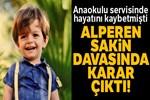 Alperen Sakin davasında karar!