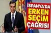 İspanya Başbakanı Pedro Sanchez, Nisan ayında erken seçim yapılması için çağrıda bulundu.