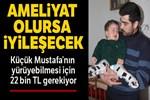 Küçük Mustafa uzanacak yardım elini bekliyor