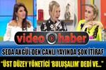 Seda Akgül'den canlı yayında şok itiraf!
