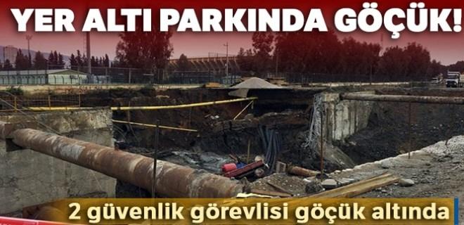 İzmir'de yer altı parkında göçük!