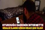 Kiracıya 'internet ilanı' şoku!