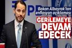 Bakan Albayrak'tan flaş enflasyon açıklaması