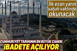 Çamlıca Camii Regaip Kandili'nde ibadete açılacak