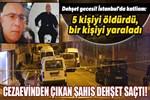 İstanbul'da kan donduran cinayetler