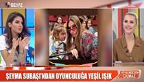 Ece Erken'den flaş Şeyma Subaşı açıklamaları