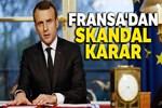 Fransa'dan skandal karar
