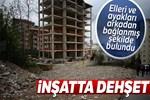 İstanbul Kartal'da inşatta dehşet!