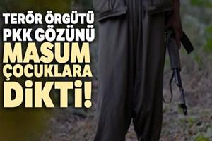 PKK gözünü masum çocuklara dikti