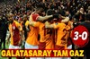 Galatasaray tam gaz: 3-0