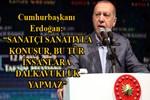 Cumhurbaşkanı Erdoğan'dan çok sert sözler!