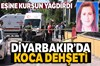 Diyarbakır'da doktor olan adam, yol ortasında tartıştığı avukat eşine kurşun yağdırdı. Bir şarjör...