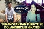 Yunanistan'dan Türkiye'ye uzanan dolandırıcılık şebekesi