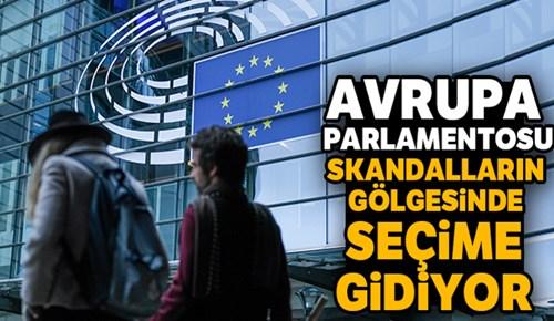 Avrupa Parlamentosu skandalların gölgesinde seçime gidiyor