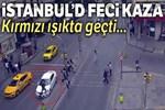 İstanbul'da feci trafik kazası!