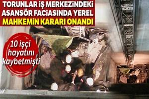 Mecidiyeköy'deki asansör faciası davasında yerel mahkemenin kararı onandı