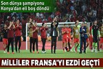 A Milli Futbol Takımı'ndan muhteşem zafer